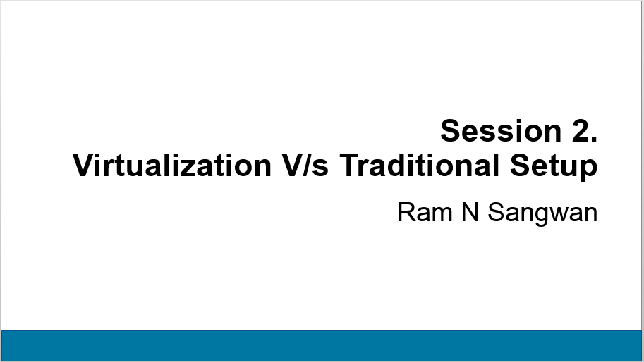 Virtualization V/s Traditional Setup